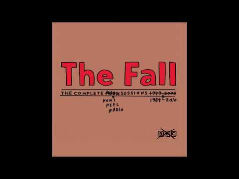 The Fall (Mark E. Smith) Non-Peel Radio Sessions