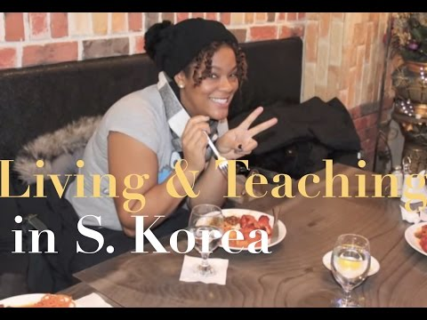 Living and Teaching in South Korea 2013 - My Experience