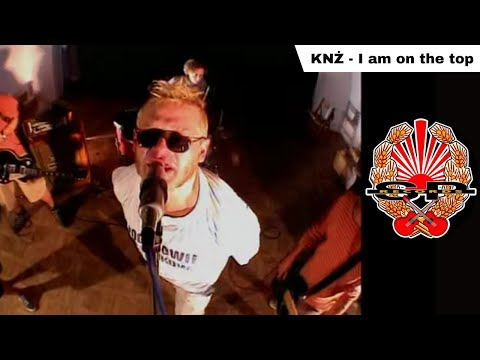 KNŻ - I am on the top [OFFICIAL VIDEO]