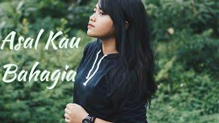 Asal Kau Bahagia Armada (cover) by Hanin Dhiya (live)