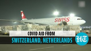 Switzerland, Netherlands send oxygen concentrators, other medical supplies to India