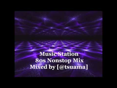 Music Station Vol.08 - 80's Nonstop Mix