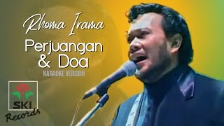 Download lagu Rhoma Irama - Perjuangan & Doa (Karaoke Version)