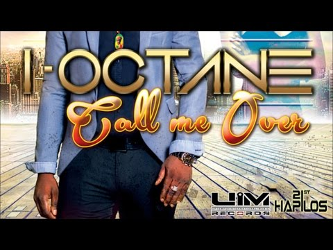 I-Octane - Call Me Over - October 2014