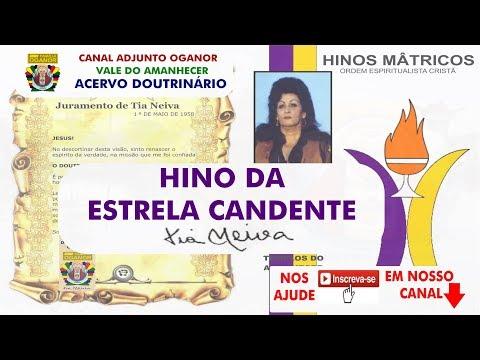 MANTRA HINO DA ESTRELA CANDENTE VALE DO AMANHECER