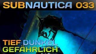 🌊  SUBNAUTICA [033] [Tief - Dunkel & Gefährlich] Let's Play Gameplay Deutsch German thumbnail