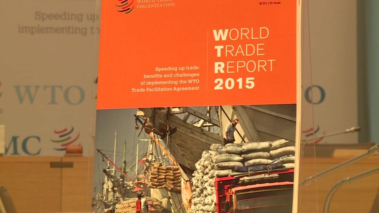 World Trade Report 2015 Trade Facilitation Youtube
