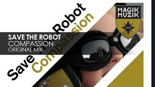 Save The Robot - Compassion