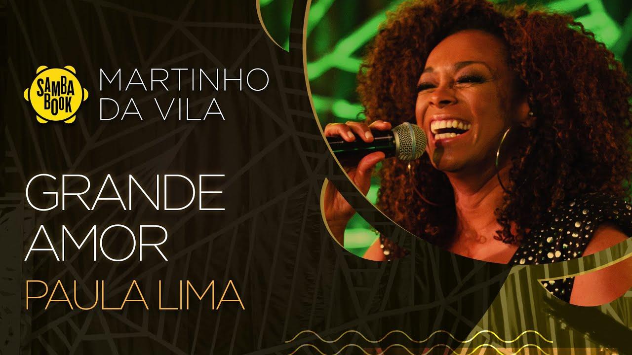 """Resultado de imagem para Paula Lima canta """"Grande Amor"""" no Sambabook Martinho da Vila"""