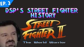 DSP's Street Fighter Goutstory Ep. 2: The World Warrior