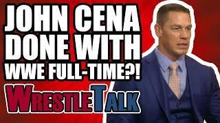 John Cena Thinks He's DONE With WWE Full Time! | WrestleTalk Interview