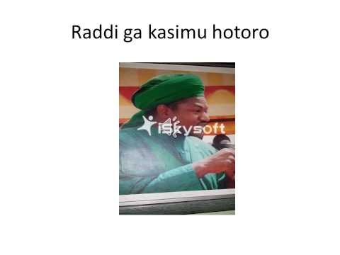 Raddi Ga Kasimu Hotoro