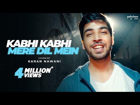 Kabhi Kabhi Mere Dil Mein - Unplugged | Karan Nawani | Kabhi Kabhie | Old Hindi Songs