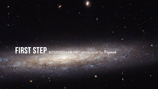 "25m Extended - 인터스텔라 Interstellar OST : ""First Step"" Piano cover 피아노 커버 - Hans Zimmer"