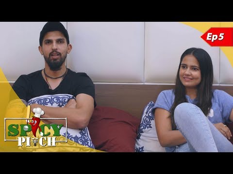 Spicy Pitch Episode 5: Ishant Sharma