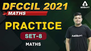 Railway DFCCIL Vacancy 2021 | Practice Set 8 | DFCCIL Maths Preparation
