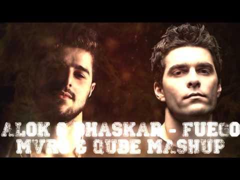 Alok & Bhaskar - Fuego (Mvro & Qube Mashup)