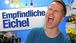 Eichel zu empfindlich | jungsfragen.de