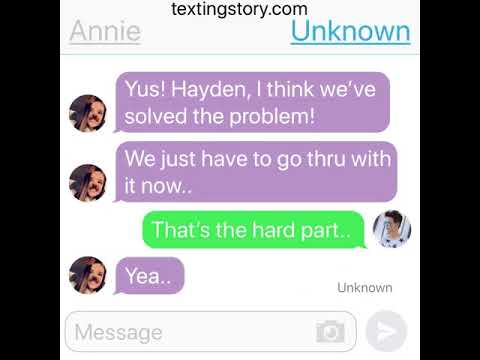 Unknown number texts Annie! (Part 2)