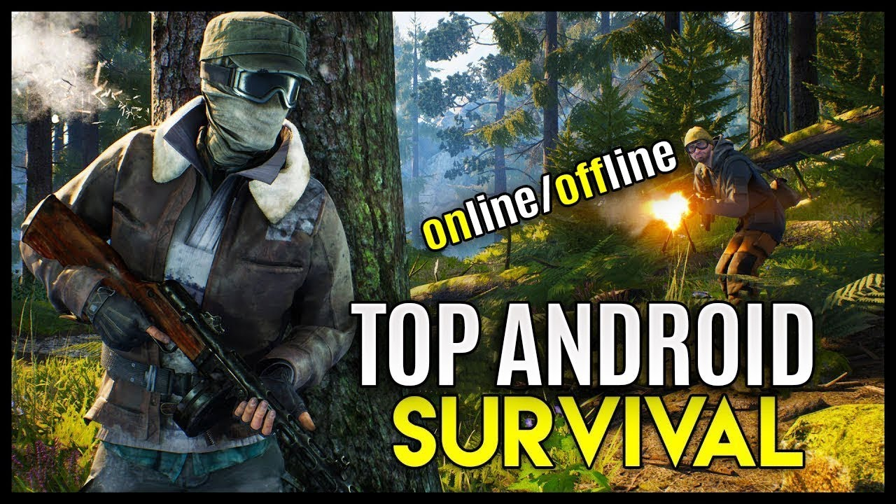 Top 10 New Survival Games For android 2019 (Online/Offline)