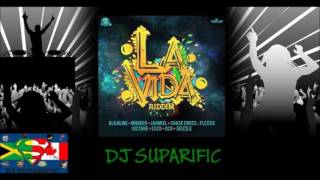 LA VIDA RIDDIM MIX FT. MAVADO, ALKALINE, JAHMIEL & MORE {DJ SUPARIFIC}