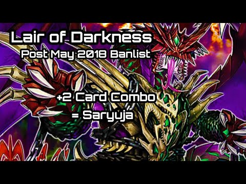 Lair of Darkness Post Banlist + 2 Card Combo into Saryuja