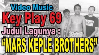 video clip MARS KEPLE BROTHERS