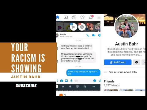 Your Racism Is Showing: Austin Bahr: My Daughters Won't Grow Up Thinking Its Okay To Be With N*****