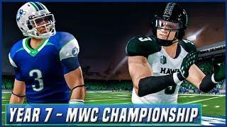 NCAA Football 14 Dynasty Year 7 - MWC Championship vs Hawaii | Ep.123
