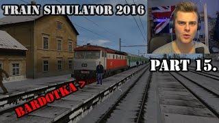 Andy - Train Simulator 2016 Part 15. [ Bardotka 749/T478 ]
