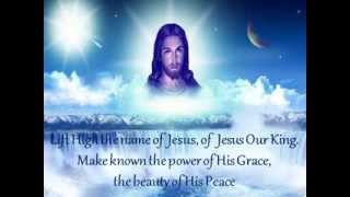 Lift High the Name of Jesus Keith & Kristyn Getty with lyrics