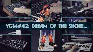 VGM #42: Dream of the Shore Near Another World (Chrono Cross)