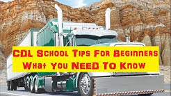 CDL Truck Driving School Tips For Beginner Commercial Truck Driving