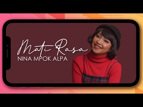 Nina Mpok Alpa - Mati Rasa (Official Music Video)