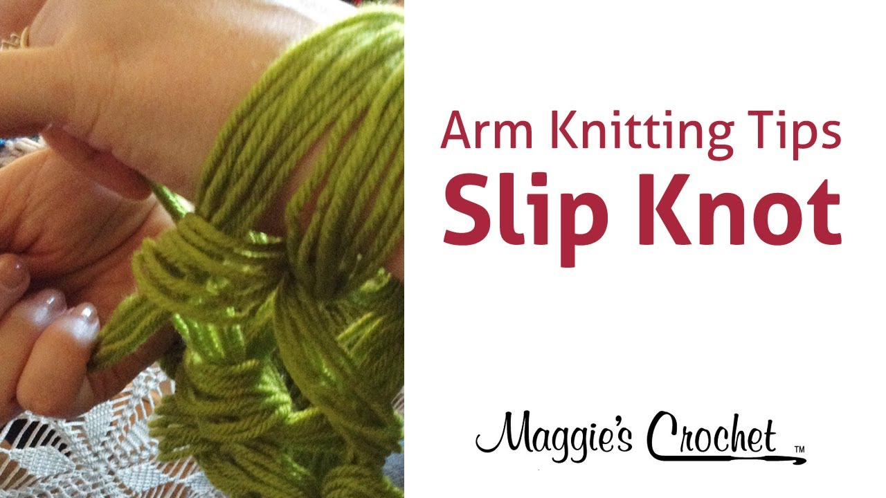 Arm Knitting Techniques : Maggie s arm knitting tips slip knot right handed youtube