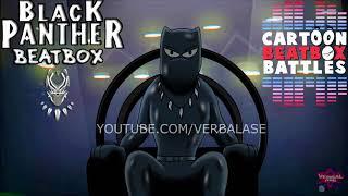Black Panther Beatbox Solo  - Cartoon Beatbox Battles