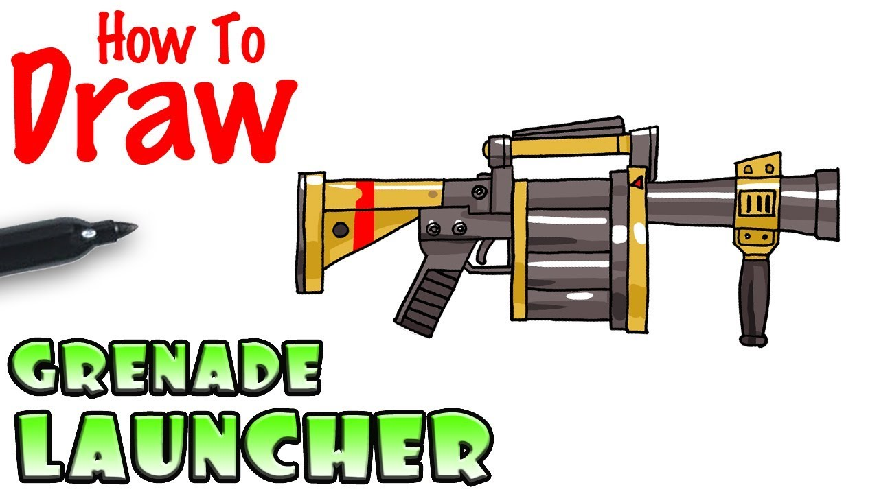 How To Draw The Grenade Launcher Fortnite Youtube