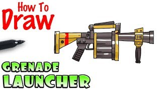 How to Draw the Grenade Launcher   Fortnite