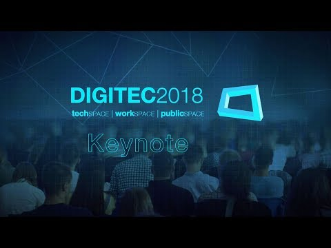 DIGITEC 2018 | Keynote: The Day After Tomorrow