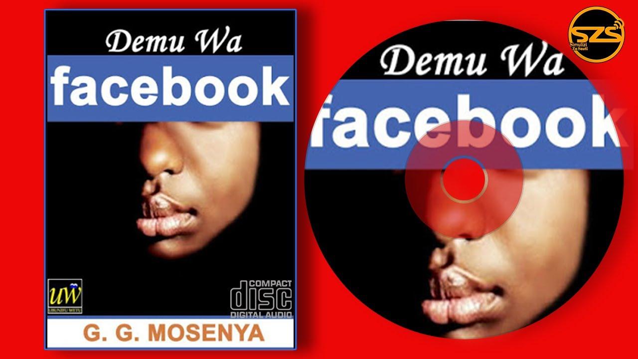 Download DEMU WA FACEBOOK    SIMULIZI FUPI YA MAPENZI    mtunzi GEORGE I.MOSENYA    UBUNIFU WETU.