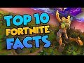 Top 10 FORTNITE THINGS YOU DON'T KNOW ABOUT!