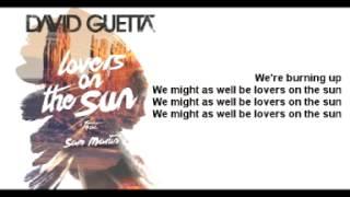 David Guetta - Lovers On The Sun ft. Sam Martin (Lyrics) -HQ SOUND-