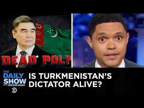 John Oliver and Trevor Noah think you should know about Turkmenistan's 'compellingly odd' dictator, Gurbanguly Berdimuhamedov