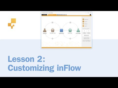Lesson 2: Customizing inFlow | inFlow On-Premise