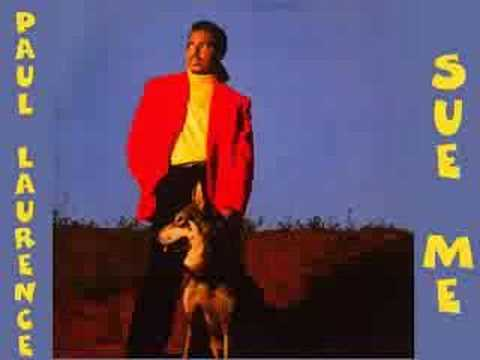 Paul Laurence - Sue Me 1989