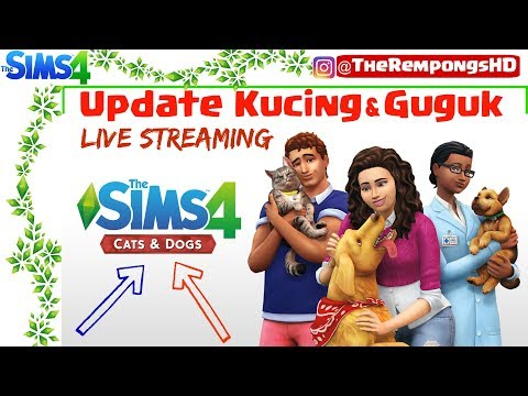 The Sims 4 Indonesia - Cats and Dogs  | TheRempongsHD