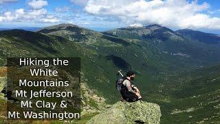 Hiking the White Mountains | Mt Jefferson, Mt Clay, & Mt Washington | NH 4K