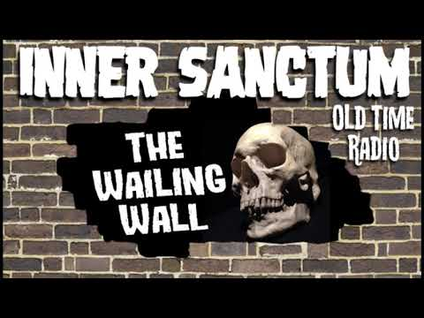 The Inner Sanctum  - The Wailing Wall, Starring Boris Karloff