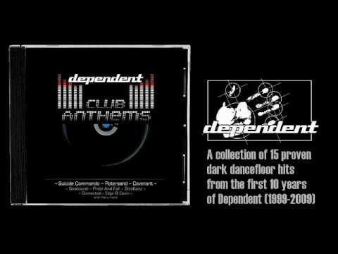 Dependent Club Anthems [1999-2009]