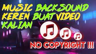 Gambar cover Music backsound video para youtuber NO COPYRIGHT + LINK DOWNLOAD